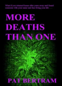 More Deaths Than One by Pat Bertram